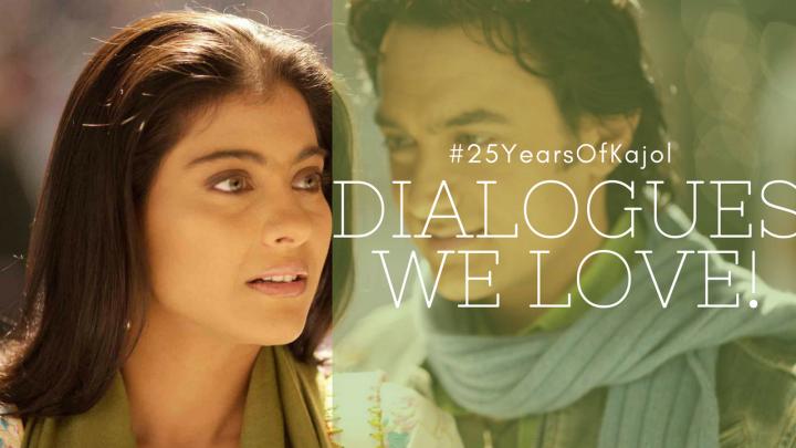 25 years of Kajol | Dialogues welove