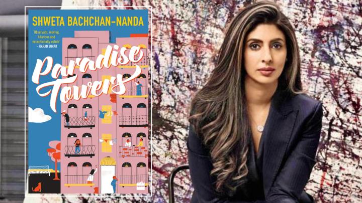 Paradise Towers by Shweta Bachchan Nanda: Feels like scribblednotes